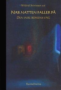 N�r natten faller p� : den inre b�nens v�g (pocket)