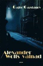 Alexander Wolfs vålnad (inbunden)