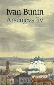 Arsenjevs liv : ungdomen