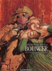 Bouncer. D. 2 Bödlarnas medlidande