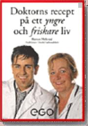Doktorns recept på ett yngre och friskare liv (storpocket)