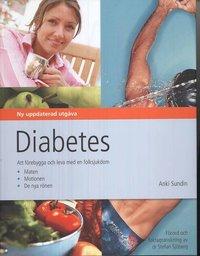 Diabetes : att förebygga och leva med en folksjukdom (inbunden)
