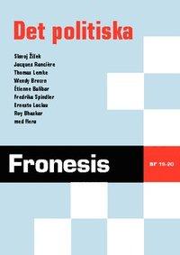 Fronesis 19-20 Det politiska (h�ftad)