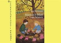 M�ns och Mari om h�sten (inbunden)