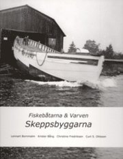 Bokomslag Fiskebåtarna och varven. Skeppsbyggarna (inbunden)