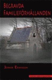Begravda Familjef�rh�llanden (ljudbok)
