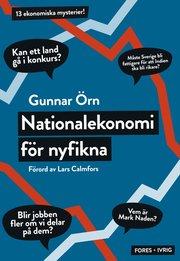 Nationalekonomi f�r nyfikna (inbunden)