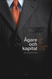 Ägare och kapital : klass och genus hos kapitalägare i Sverige 1918-1939