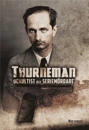 Thurneman: ockultist och seriemördare (Salaligan) (Den Magiska Cirkeln)