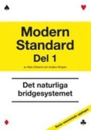 Modern Standard D 1 Det naturliga bridgesystemet