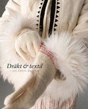 Dräkt & textil i Dalarnas museum