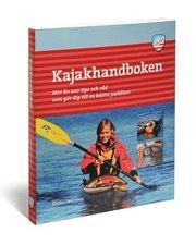 Kajakhandboken : mer än 200 tips och råd som gör dig till en bättre paddlare