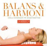 Balans & Harmoni : enkla övningar på Shaktimattan