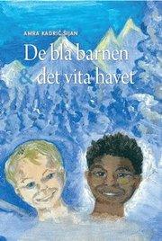 De blå barnen & det vita havet (kartonnage)