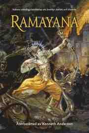 Ramayana : Indiens odödliga berättelse om äventyr kärlek och visdom