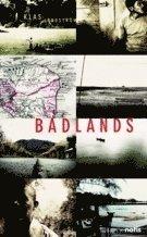 Badlands : identitet överlevnad och plats i Amerikas glömda zoner