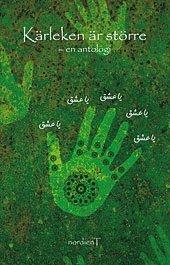 Kärleken är större : en antologi