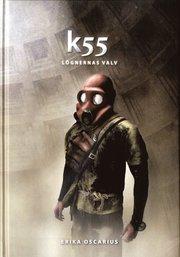 K55 : l�gnernas valv (inbunden)