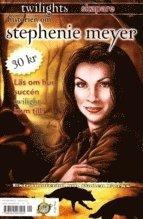 Historien om Stephenie Meyer – twilights skapare