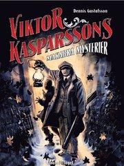Viktor Kasparssons makabra mysterier (h�ftad)