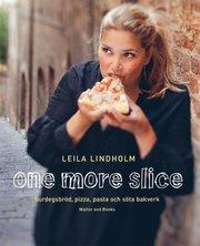 One more slice : surdegsbr�d, pizza, pasta och s�ta bakverk (inbunden)