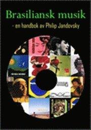 Brasiliansk musik : en handbok