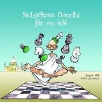 Schackma Gandhi f�r en id� (h�ftad)