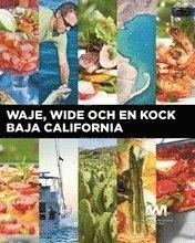 Waje Wide och en kock : Baja California