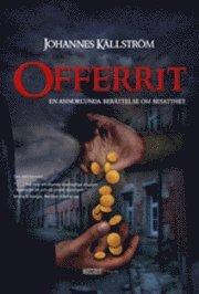 Offerrit : en annorlunda ber�ttelse om besatthet (inbunden)