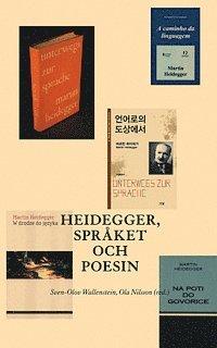 Heidegger, spr�ket och poesin (h�ftad)