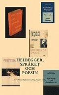 Heidegger, spr�ket och poesin