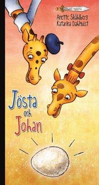 J�sta och Johan (inbunden)