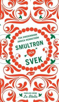 Smultron och svek (e-bok)