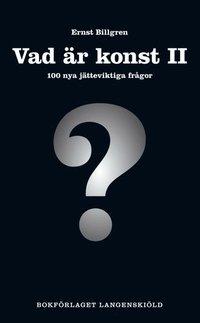 Vad �r konst II, 100 nya j�tteviktiga fr�gor (pocket)