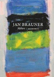 Jan Brauner-m�lare (inbunden)