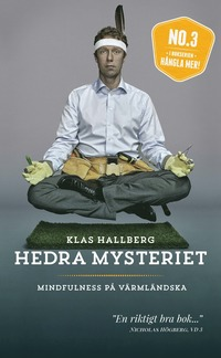Hedra mysteriet : mindfulness på värmländska (pocket)