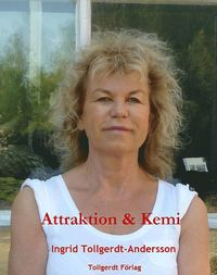 Attraktion & Kemi (inbunden)