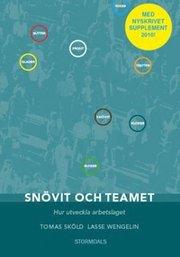 Snövit och teamet : hur utveckla arbetslaget