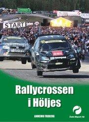 Rallycrossen i Höljes