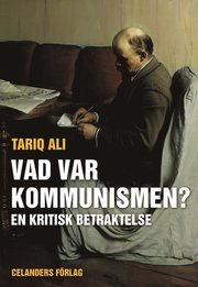 Vad var kommunismen? : en kritisk betraktelse
