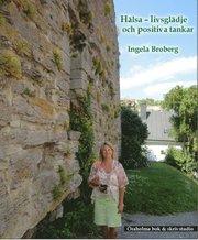 Hälsa : livsglädje och positiva tankar