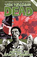 The Walking Dead volym 5. Anfall �r b�sta f�rsvar