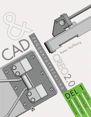 CAD och produktutveckling Creo 2.0 Del 1