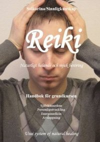 Reiki : naturligt helande och mjuk ber�ring (h�ftad)