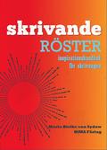 Skrivande r�ster : inspirationshandbok f�r skrivsugna