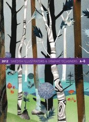 Swedish illustrators & graphic designers A-� 2012 (kartonnage)