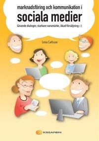 Marknadsf�ring och kommunikation i sociala medier (kartonnage)