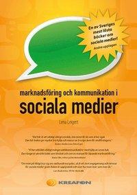 Marknadsf�ring och kommunikation i sociala medier (h�ftad)