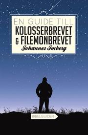En guide till Kolosserbrevet och Filemonbrevet