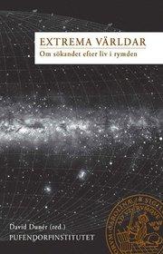 Extrema Världar Om sökandet efter liv i rymden